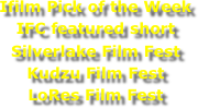Ifilm Pick of the Week
